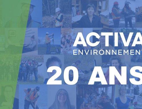 Activa Environnement célèbre ses 20 ans et continue son expansion à l'échelle provinciale!
